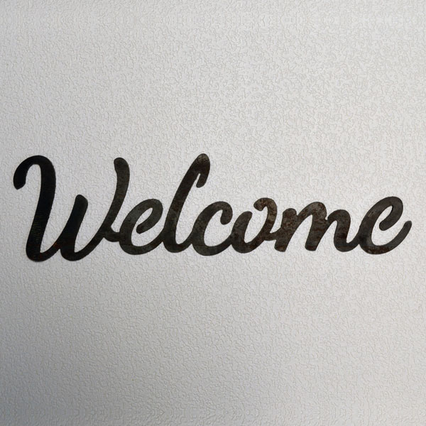 script welcome steel sign